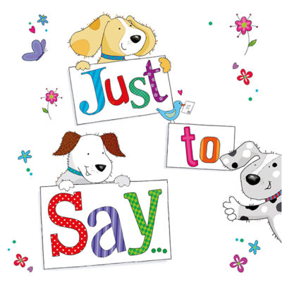 Dogs just to Say