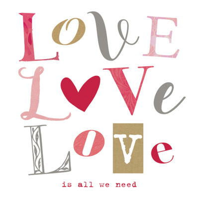 Love is all we Need